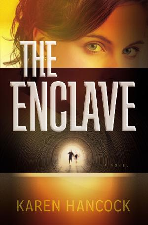 The enclave karen hancock just a quick note to let you all know that bethany house is running a discounted ebook promotion for my most recent novel the enclave for the rest of the fandeluxe Image collections